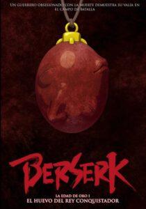 """""""Berserk. La edad de oro I: El huevo del rey conquistador"""""""