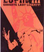 Lupin III Goodbye Lady Liberty (Coleccionable)